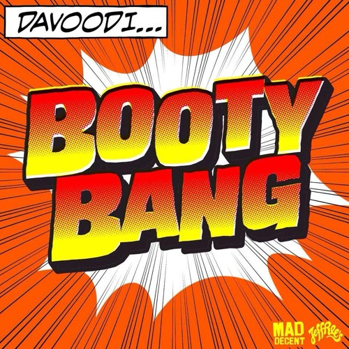 Davoodi - Booty Bang EP (Preview) [OUT 5/1 ON JEFFREE'S / MAD DECENT]