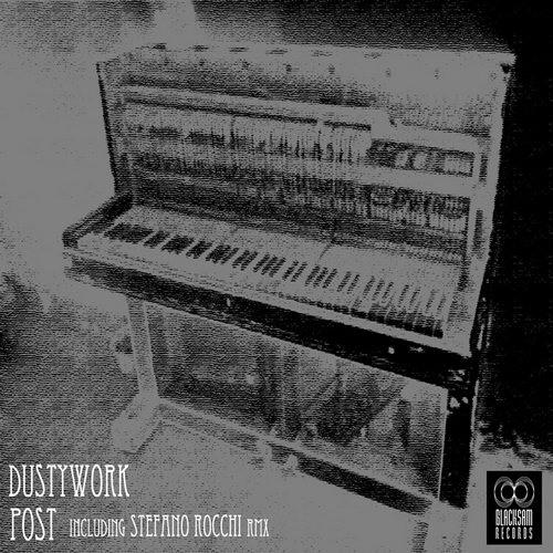 [BSD015] Dustywork - Post EP