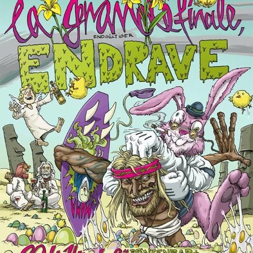 Endrave - Früher war alles besser // 20.04.2014