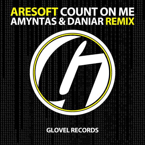 Aresoft - Count On Me (Amyntas & Daniar Remix)