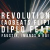 Diplo Feat. Faustix, Imanos & Kai - Revolution (AObeats Flip)