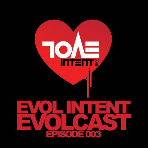 Evolcast 003 - hosted by Gigantor