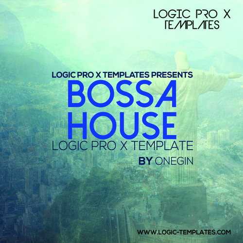 Bossa House Logic Pro X Template