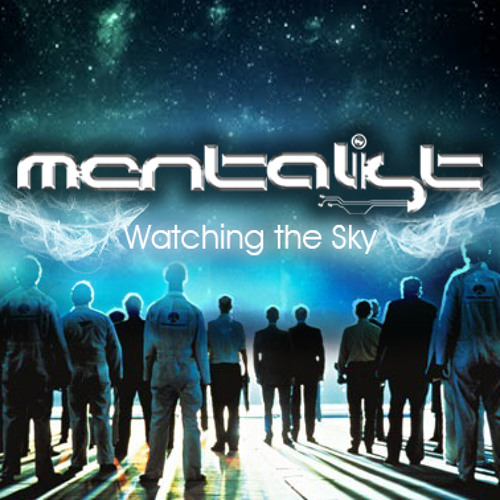 Mentalist - Watching The Sky
