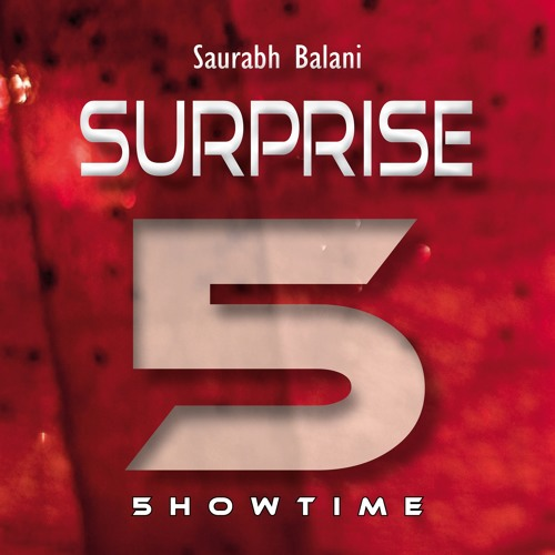 Saurabh Balani - Surprise --- OUT 30th May ---