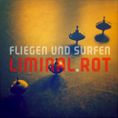 fliegen und surfen - Liminal-Rot