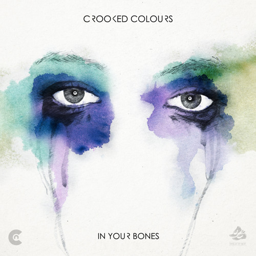Crooked Colours - In Your Bones