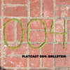 Download PLAYCAST 004: Brillstein - Live From the Bed Mp3