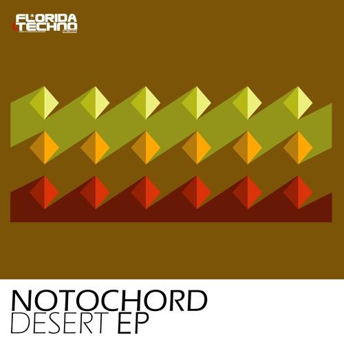 Notochord - Desert EP