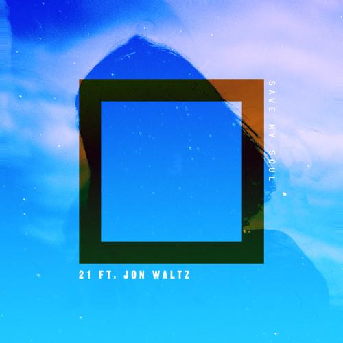 Save My Soul ft. Jon Waltz (Prod. Nova)