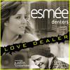 Esmée Denters - Love Dealer Feat. Justin Timberlake (PVH Pusher Man Remix)