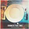 Witt Lowry - Dinner For Two (Prod. By Dan Haynes)