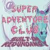 SUPER ADVENTURE CLUB - Think Like a Fish [Live]