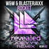 Rocket (Joeyyy Remix) @JoeyyyOfficial