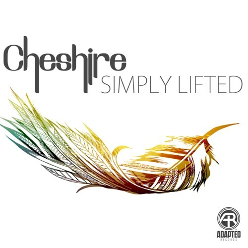 Cheshire & Crazy Daylight - Simply Lifted