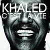 Cheb Khaled - Cest la vie | الشاب خالد - سي لافي