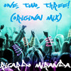 Ricardo Miranda -One, Two, Three! (Original Mix) [FREE DOWNLOAD]