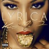 Lyrica Anderson - Feenin (ft. Kevin Gates)