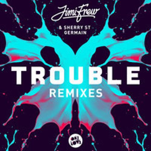 Jimi Frew ft Sherry Germain - Trouble (Glover Remix)