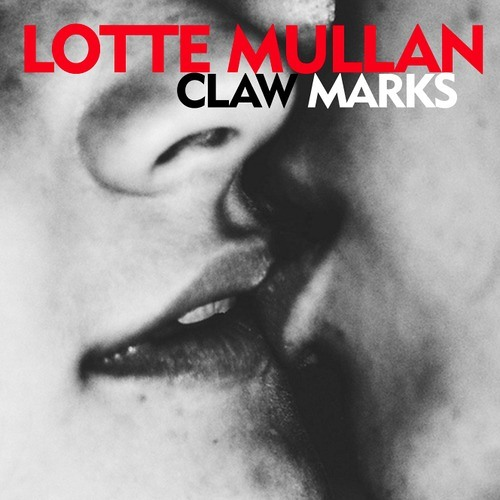 Lotte Mullan - I Hope It Breaks Your Heart
