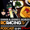RCTV Racing TV Podcast Series 3 Ep1: Dinner & Disney (Worlds) Chat