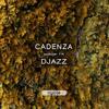 Cadenza Podcast   114 - Djazz (Cycle)