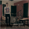 Alex Goot - Story of My Life