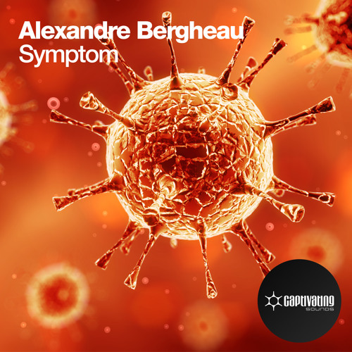 Alexandre Bergheau - Symptom [Mainstage Smash Of The Week] [OUT NOW!]
