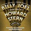 Billy Joel Town Hall - Billy talks about his friendship with Howard Stern