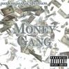 AK x Chadwick Spazzleton - Money Gang