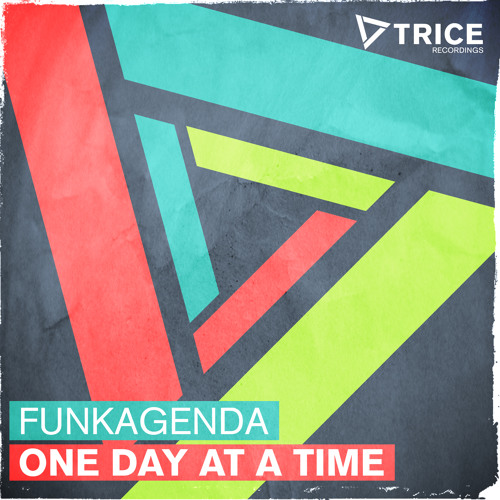 Funkagenda - One Day At A Time [As played by Danny Howard @ BBC Radio 1] [OUT NOW!]