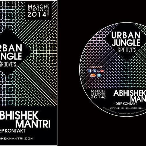 Urban Jungle Grooves March 2014 Progressive Sessions Ft Abhishek Mantri N Deep Kontakt