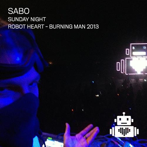 Sabo - Robot Heart - Burning Man 2013