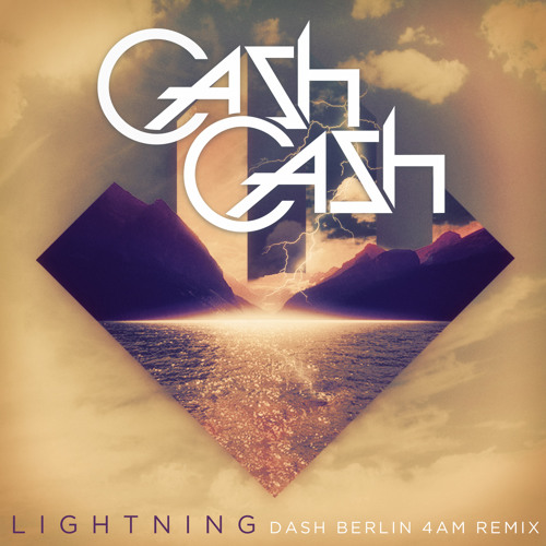 Cash Cash ft. John Rzeznik - Lightning (Dash Berlin 4AM Remix)[Exclusive Preview] OUT NOW