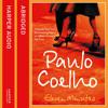 Eleven Minutes, By Paulo Coelho, Read by Derek Jacobi and Emilia Fox