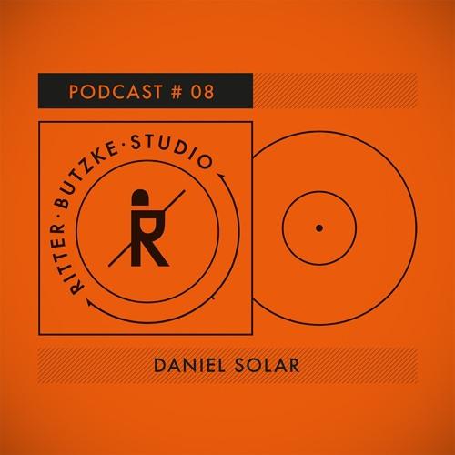 Daniel Solar - Ritter Butzke Studio Podcast #08