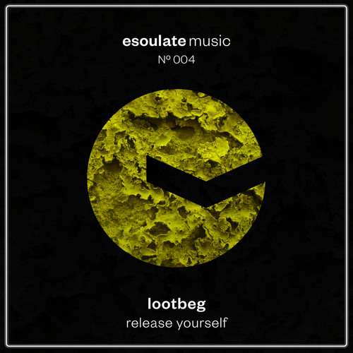 Lootbeg - Release Yourself - esoulate music