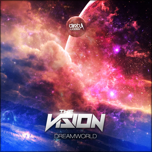 The Vision - Dreamworld (Official HQ Preview)