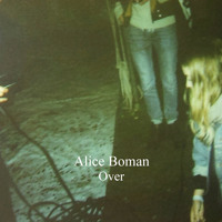 Alice Boman - Over