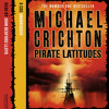Pirate Latitudes, By Michael Crichton, Read by John Bedford Lloyd