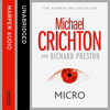 Micro, By Michael Crichton and Richard Preston, Read by John Bedford Lloyd