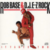 Rob Base & DJ E-Z Rock - It Takes Two (REMIX)