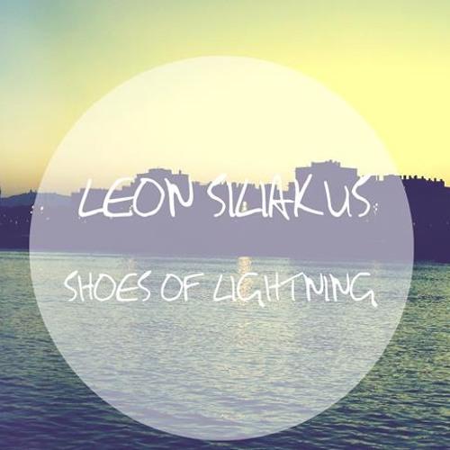 Shoes Of Lightning  (Leon Siliakus Remix)