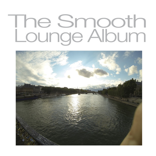 The Smooth Lounge Album