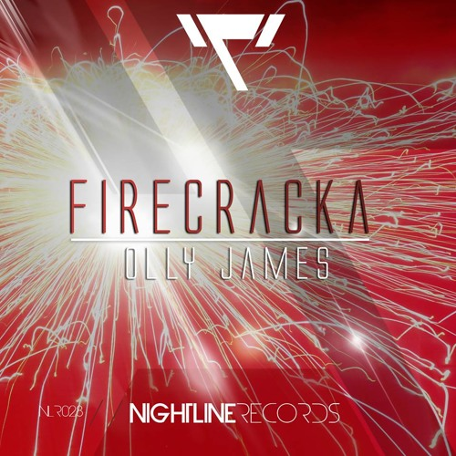 Olly James - Firecracka (Original Mix) Available May 19th Nightline Records!