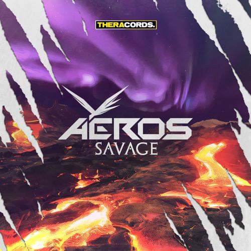 Aeros - Savage [EDM.com Premiere]
