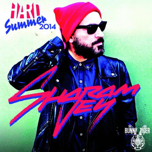 HARD Summer 2014 Mixtape #2: SHARAM JEY