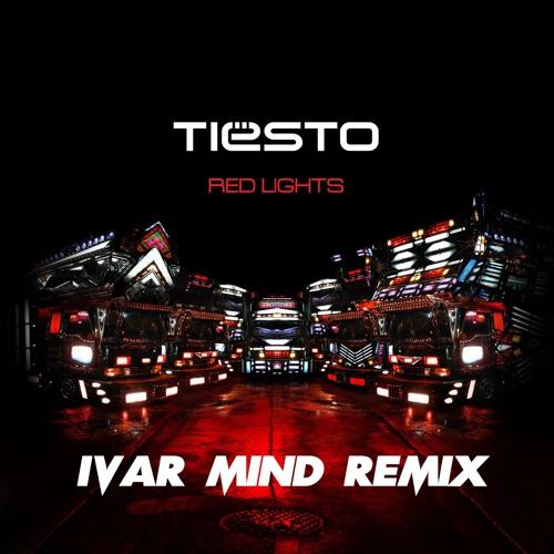 Tiesto - Red Lights (Ivar Mind Remix)