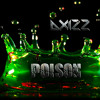 Alice Cooper - Poison (Axizz Hardstyle Bootleg) *FREE TRACK*