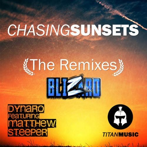 Dynaro feat. Matthew Steeper - Chasing Sunsets (BliZard Remix) [Titan Music]